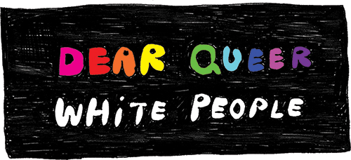 Dear Queer White People: Cultural Appropriation